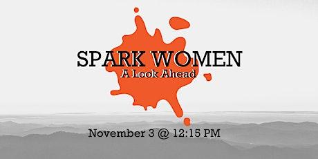 Spark Women: A Look Ahead tickets