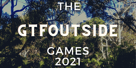 The GTFOutside Games 2021 tickets