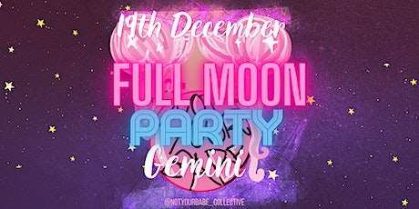 NYB Presents: Full Moon In Gemini Party tickets