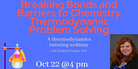 Breaking Bonds and Barriers to Chemistry Thermodynamic Problem Solving tickets