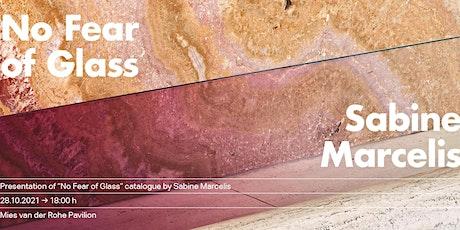 """Presentació de la publicació """"No Fear of Glass"""" de Sabine Marcelis entradas"""