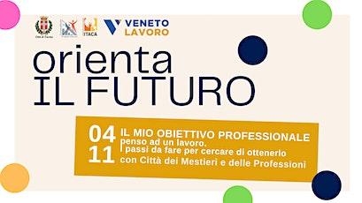 Orienta il futuro | Il mio obiettivo professionale biglietti