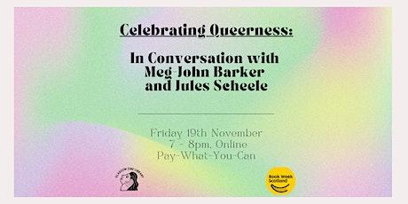 Celebrating Queerness: In Conversation with Meg-John Barker + Jules Scheele tickets