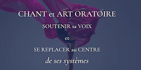 CHANT et ART ORATOIRE : Soutenir sa voix et se replacer au centre (zoom) billets