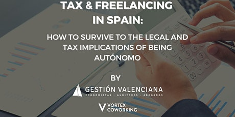 Freelancing in Spain: Legal and Tax implications entradas