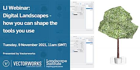 LI Webinar: Digital Landscapes - shaping the tools you use tickets