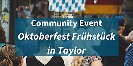 Community Event: Oktoberfest Frühstück in Taylor Tickets