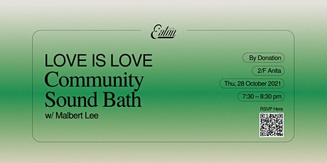 Love is Love Community Sound Bath tickets