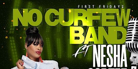 No CurfewBand ft. Nesha Cortez tickets