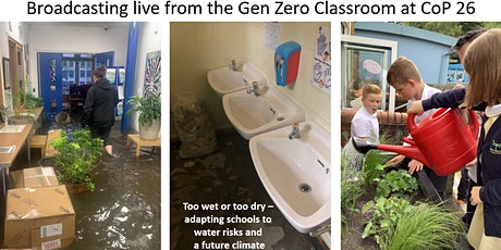 Too Wet or Too Dry: adapting schools to water risks -School Decision Makers tickets