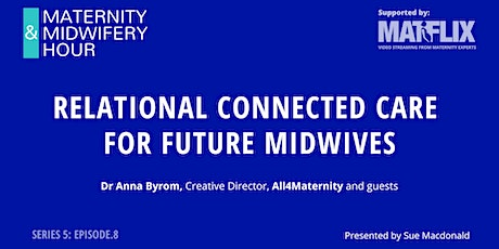 Relational connected care for future midwives tickets