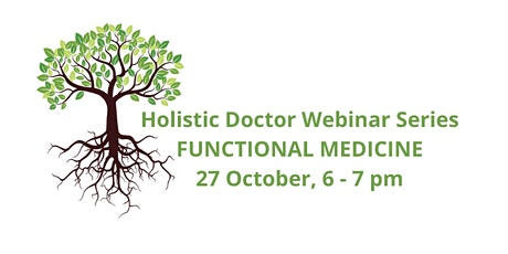 Holistic Doctor Webinar - Functional Medicine tickets