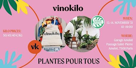 Vinokilo X Plantes pour tous• Paris billets
