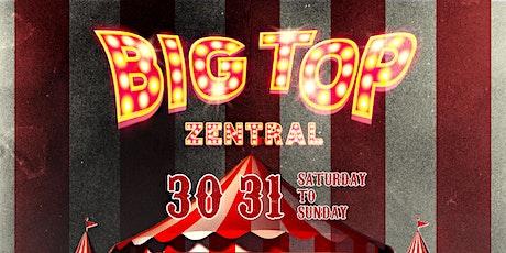 30&31 OCT Zentral Halloween 2021-Big Top(Limited Early Bird Ticket) tickets