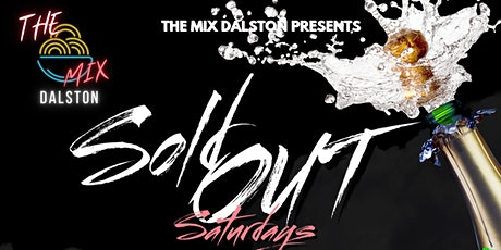 Sold Out Saturdays tickets