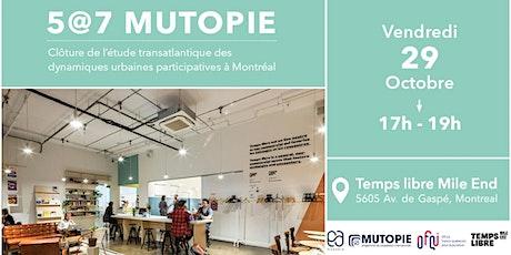 5 @ 7 Mutopie - Carnet de voyage à Montréal tickets