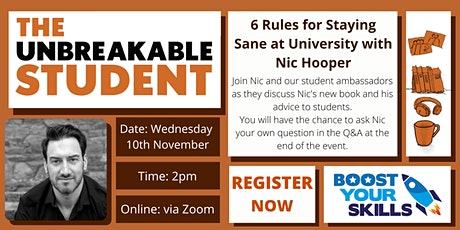 The Unbreakable Student: 6 Rules for Staying Sane at University tickets