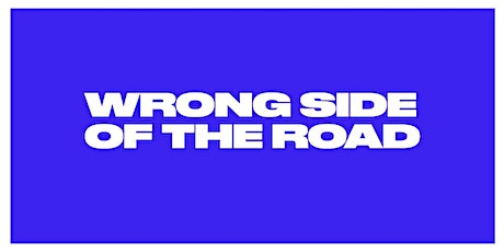 Wrong Side of the Road Program Launch tickets