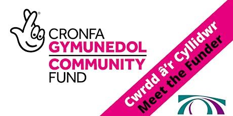 Cwrdd â'r Cyllidwr | Meet the Funder  National Lottery Community Fund tickets