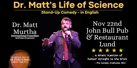 Dr. Matt's Life of Science - Stand Up Comedy in English in Lund biljetter
