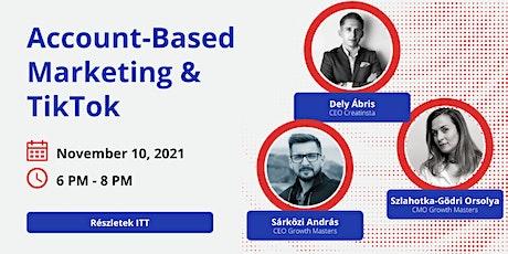 Growth Meetup: Account-Based Marketing & TikTok tickets