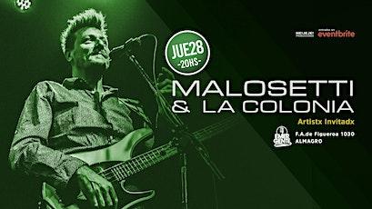 Malosetti & La Colonia cierre del Ciclo 2021 en el Emergente Almagro entradas