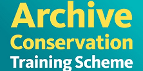 ARA Archive Conservation Training Scheme Virtual Lecture Week tickets