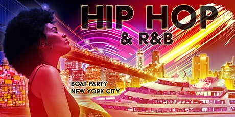 THE #1 Hip Hop & R&B Boat Party Yacht Cruise NYC tickets