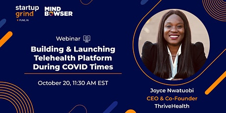 Building & Launching Telehealth Platform During COVID Times tickets