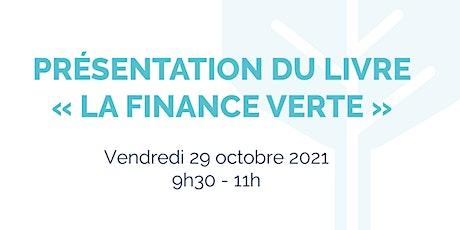 "Présentation du livre ""La finance Verte"" billets"