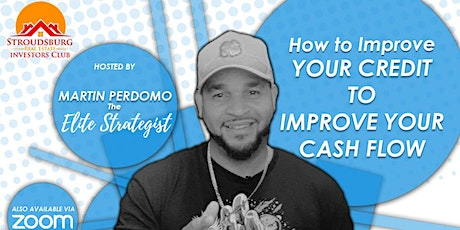 How to Improve Your Credit to Improve Your Cash Flow tickets