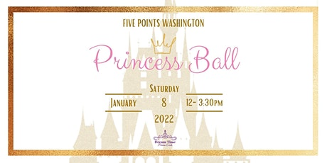 Princess Ball 2022 tickets