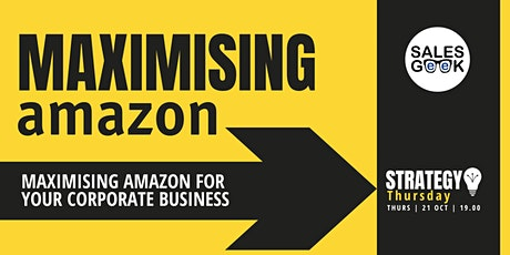 Strategy Thursdays - Maximising Amazon For Your Corporate Business tickets