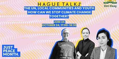 Hague Talks - How Can We Stop Climate Change Together? tickets