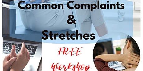 Common Complaints & Stretches tickets