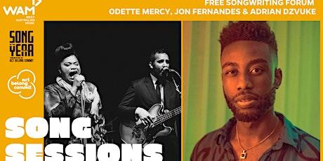 WAM Song Sessions w/ Odette Mercy, Jon Fernandes and Adrian Dzvuke tickets