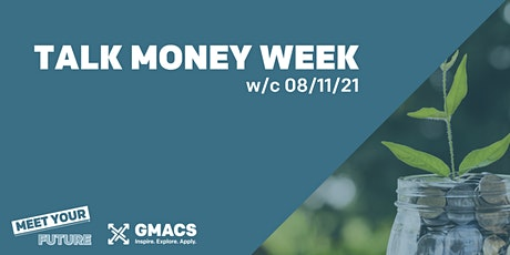 Meet Your Future: Talk Money Week - Careers in Finance tickets