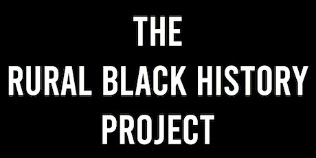 The Rural Black History Project Workshop tickets