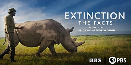 'Extinction: The Facts' film screening & discussion. tickets