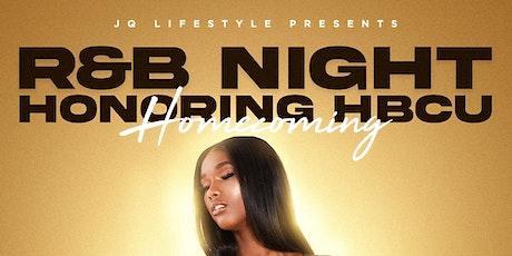 R&B NIGHT HONORING HBCU HOMECOMING tickets