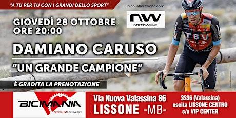 Damiano Caruso biglietti