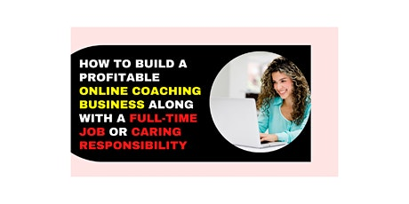 Masterclass on Starting an Online Coaching Business without burnout tickets
