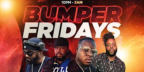 Bumper Fridays tickets