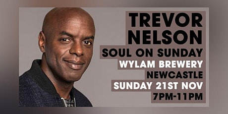 TREVOR NELSON SOUL NATION 'SOUL ON SUNDAY' Special tickets