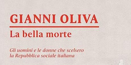 """Presentazione del libro: """"La bella morte"""" di Gianni Oliva biglietti"""
