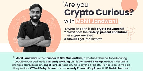 Crypto Curious Talk with Mohit Jhandwani tickets