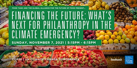 Financing the future: What's next for philanthropy in the climate emergency tickets