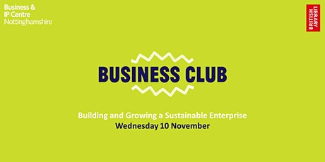 Business Club - Building and Growing a Sustainable Enterprise tickets