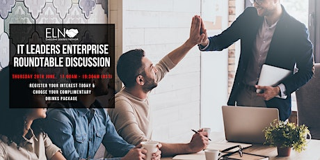 Enterprise  IT Leaders Roundtable Discussion & Networking Event tickets