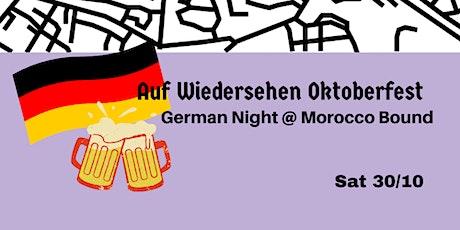 Auf Wiedersehen Oktoberfest: German Night at Morocco Bound tickets